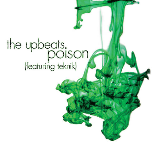 Poison / Take Away Soul by The Upbeats