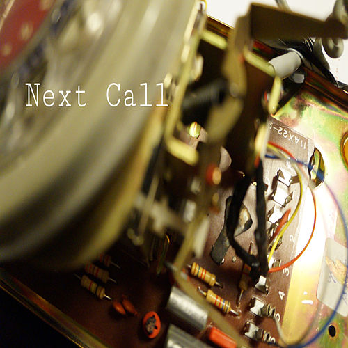 Next Call by Texnes