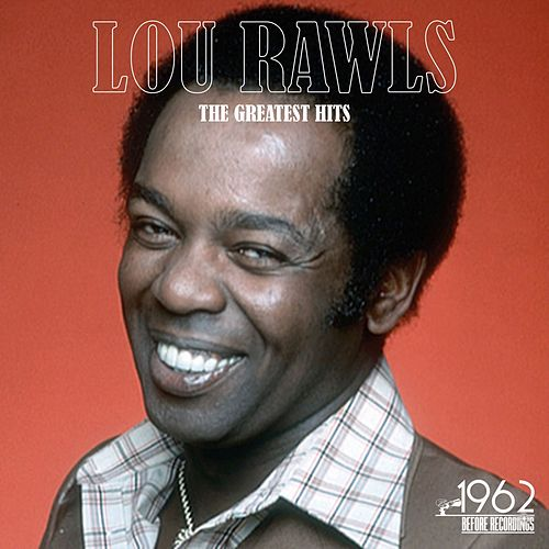 The Greatest Hits by Lou Rawls