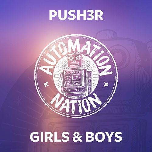 Girls & Boys von Push3r