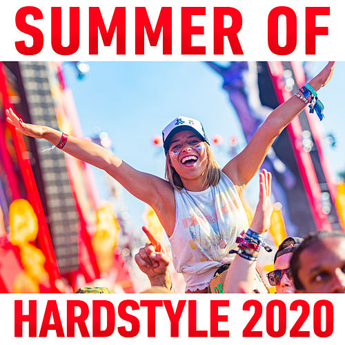 Summer of Hardstyle 2020 by Various Artists