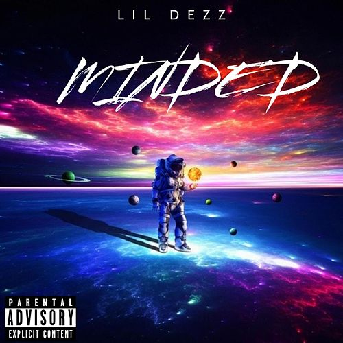 Minded by Lil DezZ