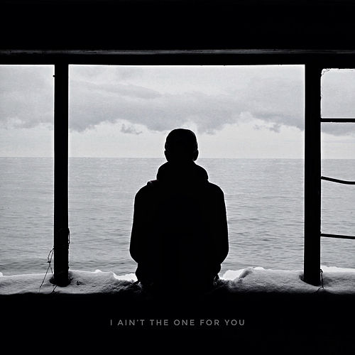 I AIN'T THE ONE FOR YOU de Dylan Callender