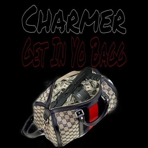 Get in Yo Bagg by Charmer