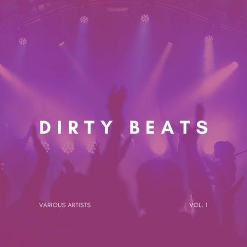 Dirty Beats, Vol. 1 von Various Artists