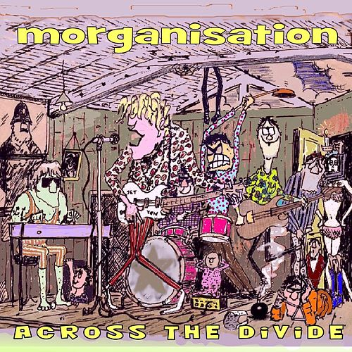 Across the Divide by Morganisation
