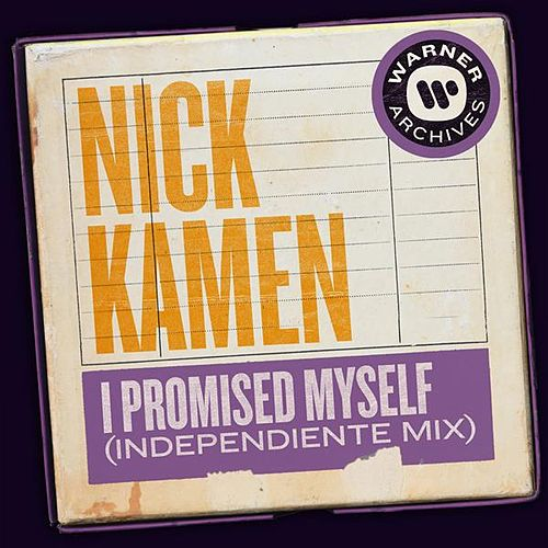 I Promised Myself (Independiente Mix) de Nick Kamen