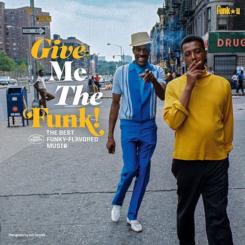 Give Me the Funk! (The Best Funky-Flavored Music) by Various Artists