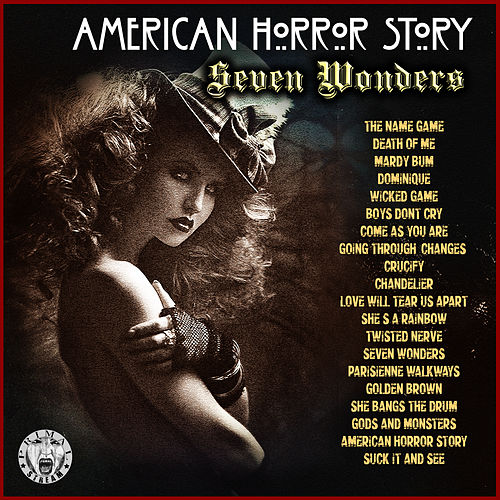 American Horror Story - Seven Wonders by Various Artists