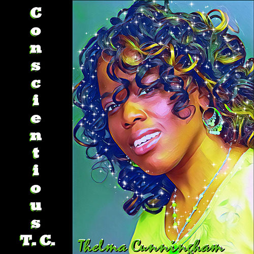 Conscientious T.C. by Thelma Cunningham