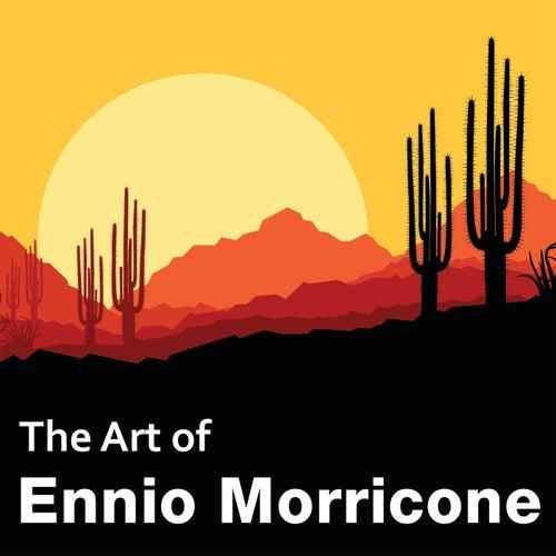 The Art of Ennio Morricone by Ennio Morricone