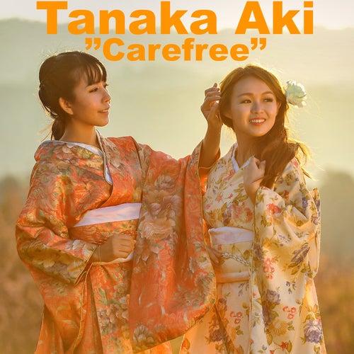 Carefree di Tanaka AKI