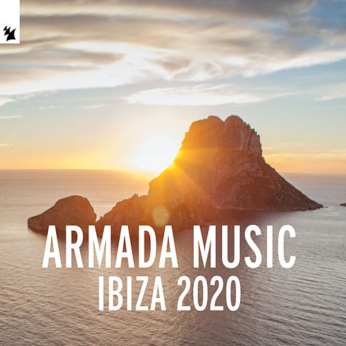Armada Music - Ibiza 2020 by Various Artists