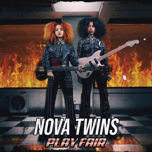 Play Fair by Nova Twins