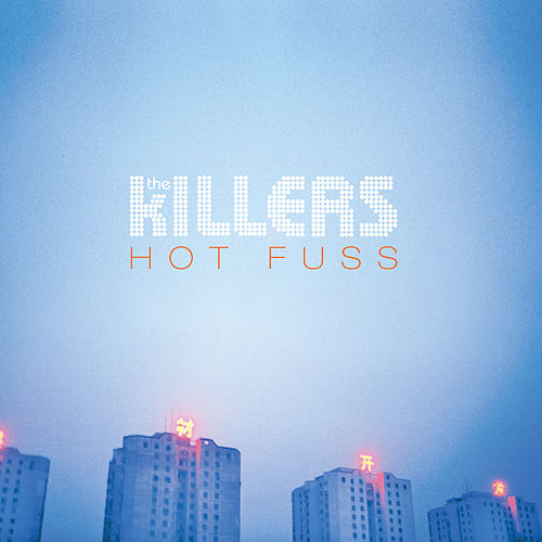 Hot Fuss von The Killers