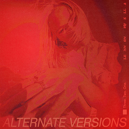 Three. Two. One. (Alternate Versions) by Lennon Stella