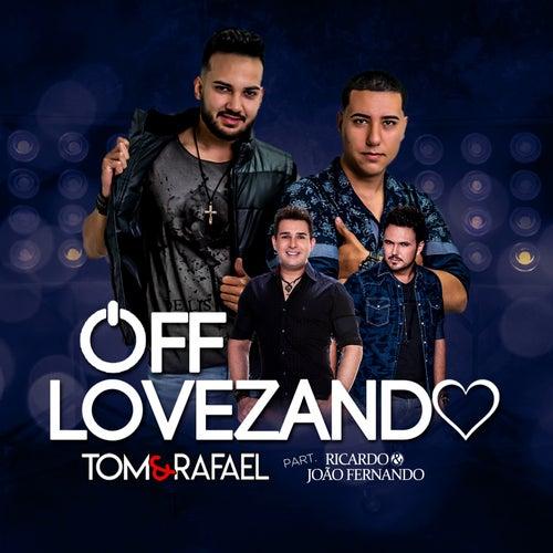 Offlovezando de Tom & Rafael