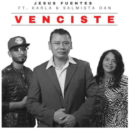 Venciste by Jesús Fuentes