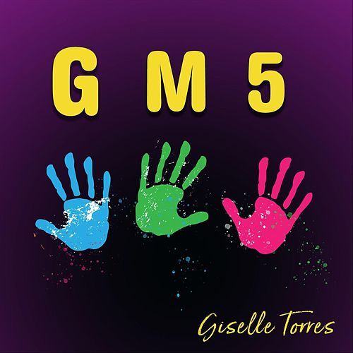 Give Me 5 by Giselle Torres
