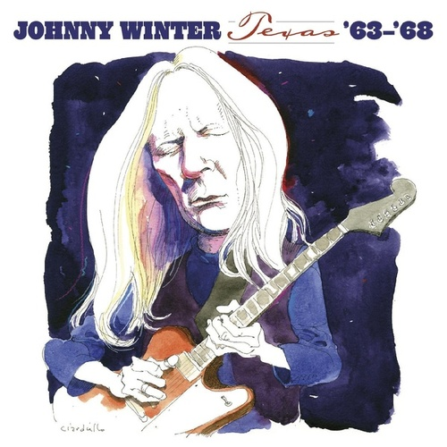 Texas: '63-'68 by Johnny Winter