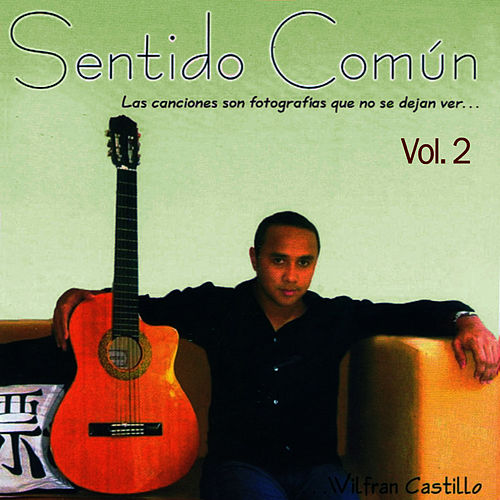 Sentido Común Volume 2 (Pistas) von Wilfran Castillo