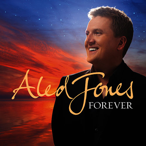 Forever de Aled Jones