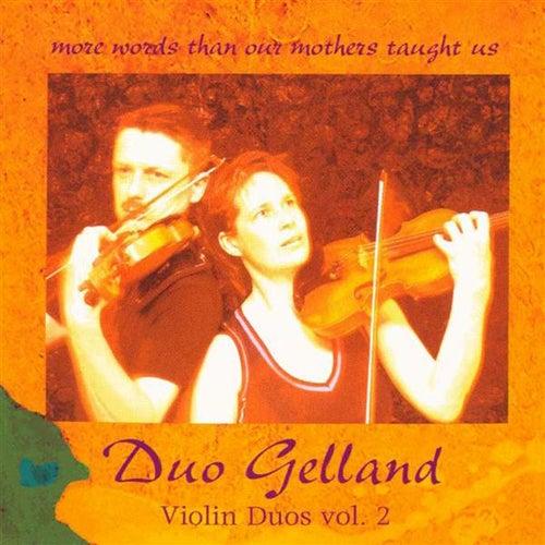Violin Duos, Vol. 2 by Duo Gelland
