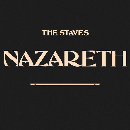 Nazareth by The Staves