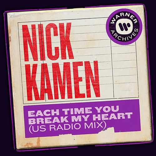 Each Time You Break My Heart (US Radio Mix) de Nick Kamen