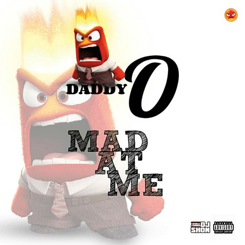 Mad at Me von Daddy-O