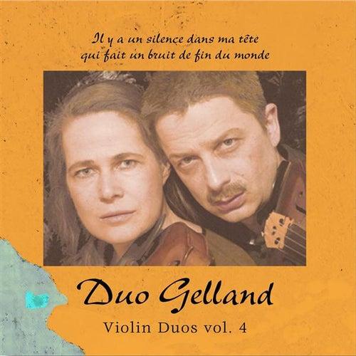 Violin Duos, Vol. 4 by Duo Gelland