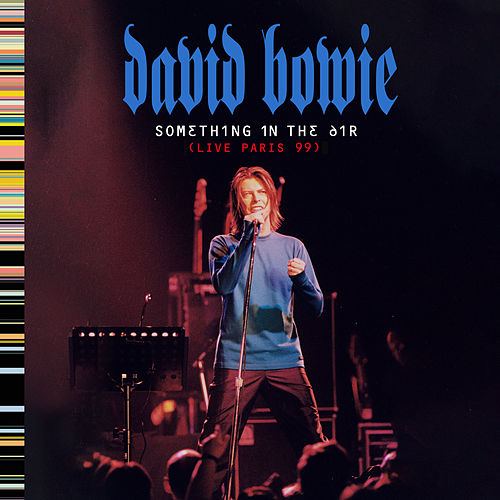 Drive-In Saturday (Live at the Elysée Montmartre, Paris on 14th October, 1999) von David Bowie