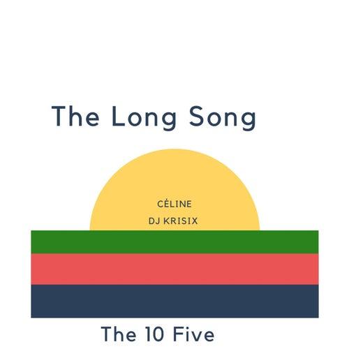 The Long Song (feat. DJ Krismix) von Céline