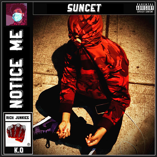 NOTICE ME by Suncet