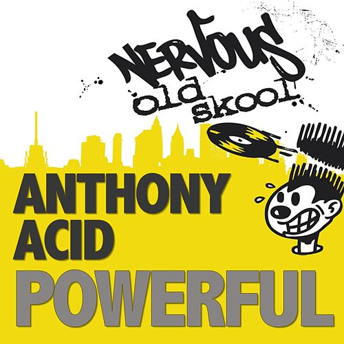 Powerful van Anthony Acid