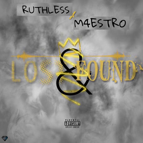 Lost & Found by Ruthless