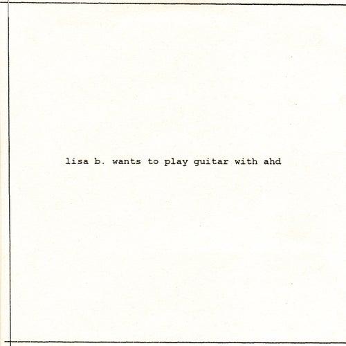 Lisa B Wants to Play Guitar with Ahd by Lisa Li-Lund