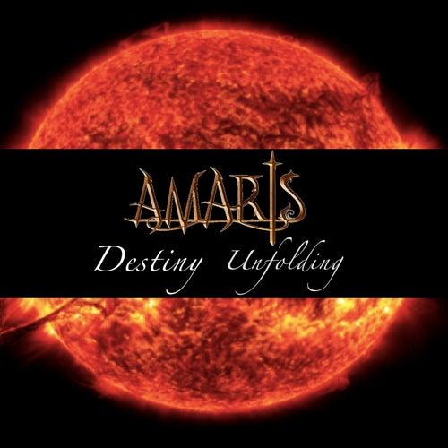 Destiny Unfolding von Amaris