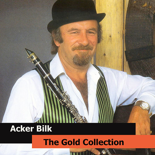 Acker Bilk  The Gold Collection by Acker Bilk