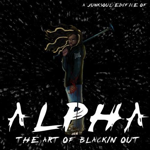 The Art of Blackin' Out de Alpha