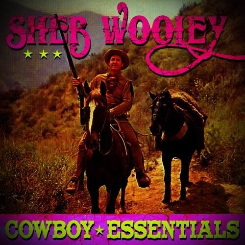 Cowboy Essentials by Sheb Wooley