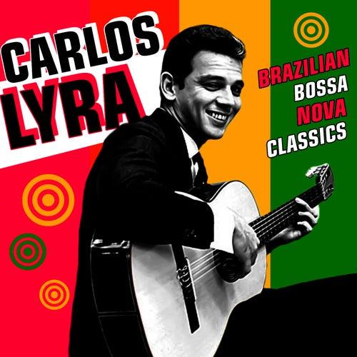 Brazilian Bossa Nova Classics von Carlos Lyra