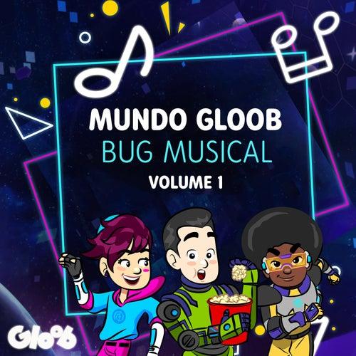 Bug Musical, Vol. 1 (Trilha Sonora Original) by Mundo Gloob