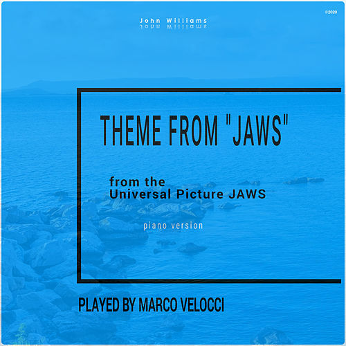 Theme from Jaws (Music Inspired by the Film) (Piano Version) von Marco Velocci