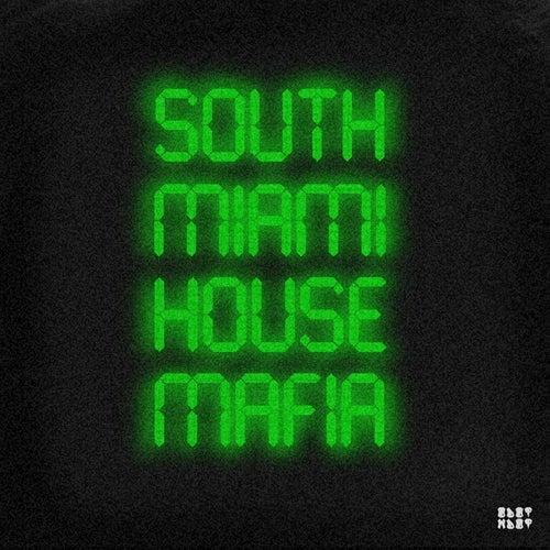 South Miami House Mafia by Radikal Sound Odotmdot