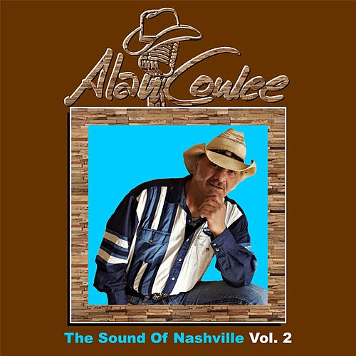 The Sound Of Nashville, Vol. 2 (Cover Versions) by Alan Conlee