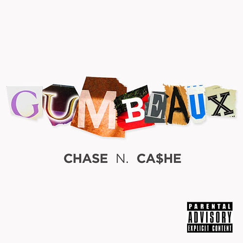 Gumbeaux by Chase N. Cashe