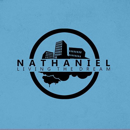Living The Dream von Nathaniel