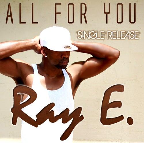 All For You - Single de Raye