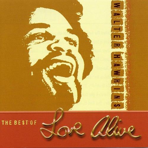 The Best of Love Alive von Walter Hawkins & the Hawkins Family